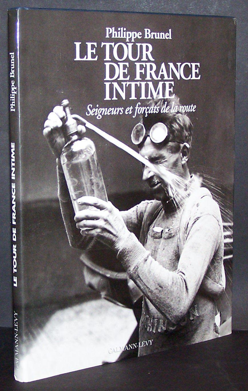Tour de France intime Brunel