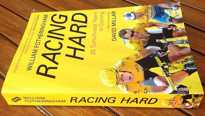 Racing Hard William Fotheringham